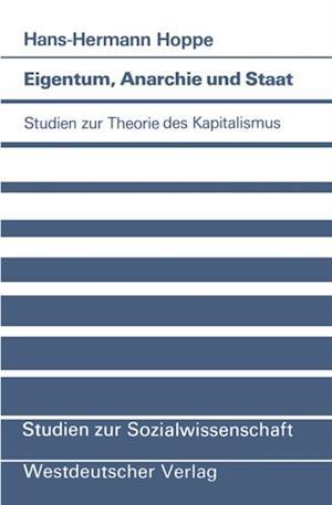 Eigentum, Anarchie und Staat af Hans-Hermann Hoppe