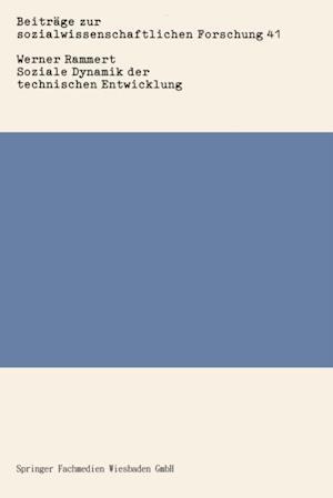 Soziale Dynamik der technischen Entwicklung af Werner Rammert