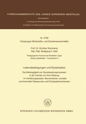 Lebensbedingungen und Sozialisation af Gunther Steinkamp