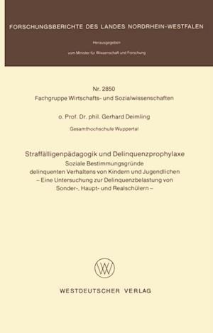 Straffalligenpadagogik und Delinquenzprophylaxe af Gerhard Deimling