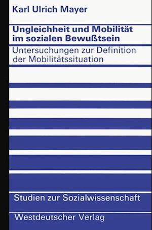 Ungleichheit und Mobilitat im sozialen Bewutsein af Karl Ulrich Mayer