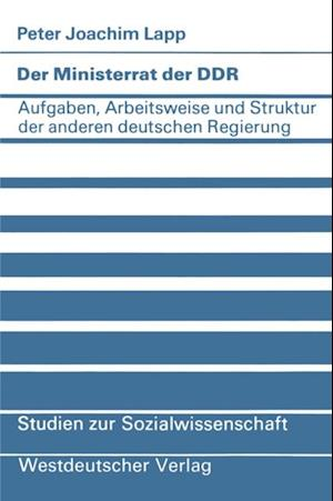 Der Ministerrat der DDR af Peter Joachim Lapp