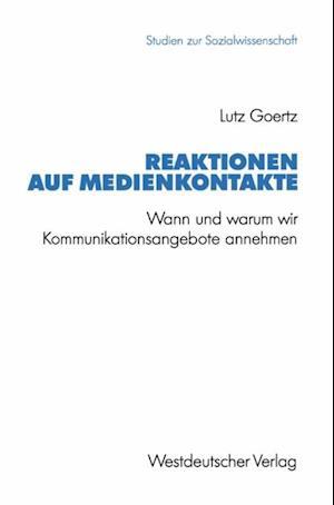 Reaktionen auf Medienkontakte af Lutz Goertz