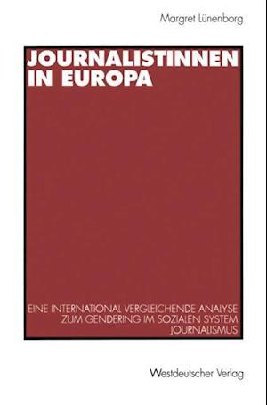 Journalistinnen in Europa af Margreth Lunenborg