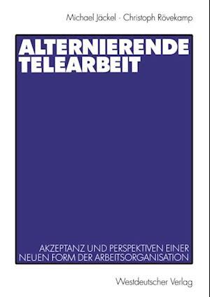 Alternierende Telearbeit af Michael Jackel, Christoph Rovekamp