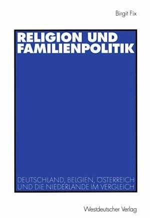 Religion und Familienpolitik af Birgit Fix