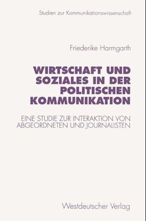 Wirtschaft und Soziales in der politischen Kommunikation
