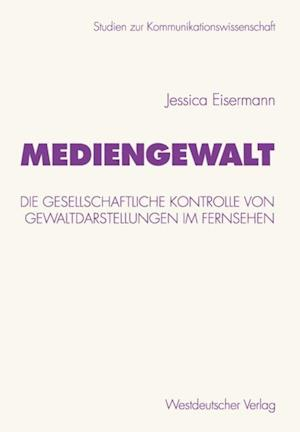 Mediengewalt af Jessica Eisermann