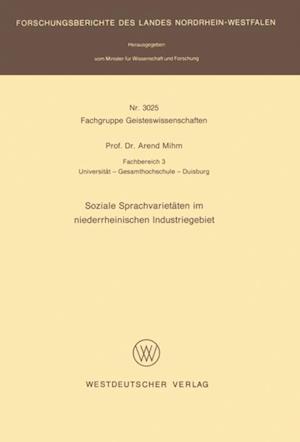 Soziale Sprachvarietaten im niederrheinischen Industriegebiet af Arend Mihm