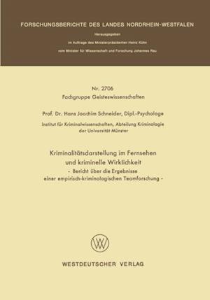 Kriminalitatsdarstellung im Fernsehen und kriminelle Wirklichkeit af Hans Joachim Schneider