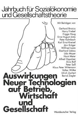 Auswirkungen Neuer Technologien auf Betrieb, Wirtschaft und Gesellschaft af n/a n/a