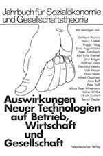 Auswirkungen Neuer Technologien auf Betrieb, Wirtschaft und Gesellschaft