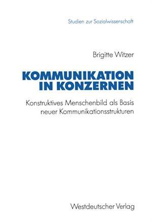 Kommunikation in Konzernen af Brigitte Witzer
