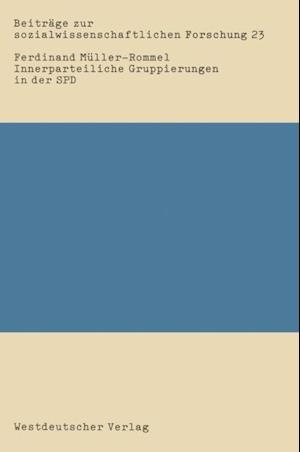 Innerparteiliche Gruppierungen in der SPD af Ferdinand Muller-Rommel