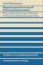 Regierungsreform durch Planungsorganisation af Axel Murswieck