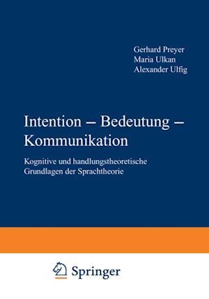 Intention - Bedeutung - Kommunikation