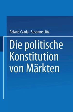 Die politische Konstitution von Markten