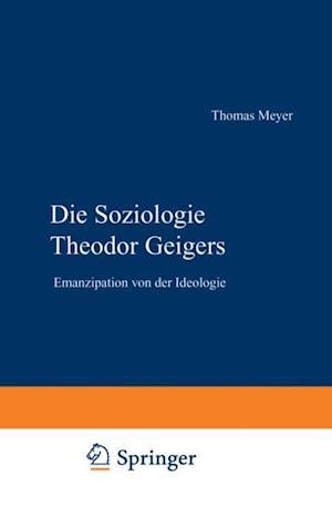 Die Soziologie Theodor Geigers af Thomas Meyer