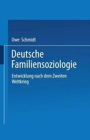 Deutsche Familiensoziologie af Uwe Schmidt