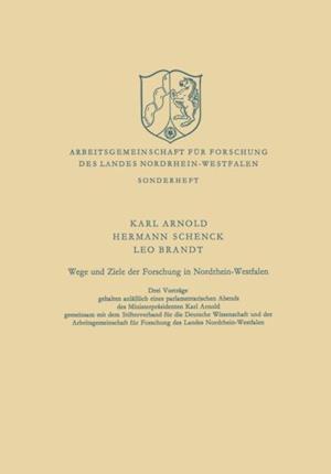 Wege und Ziele der Forschung in Nordrhein-Westfalen