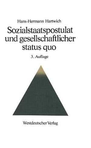 Sozialstaatspostulat und gesellschaftlicher status quo af Hartwich Hans-Hermann