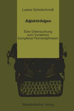 Adjektivfolgen af Sichelschmidt Lorenz