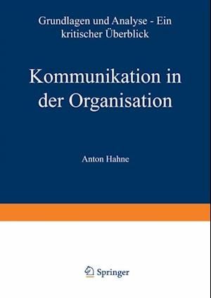 Kommunikation in der Organisation af Anton Hahne
