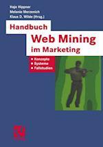 Handbuch Web Mining Im Marketing (Xbusiness Computing)