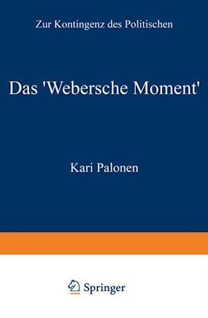 Das 'Webersche Moment' af Kari Palonen