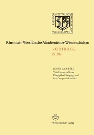 Tropfchenmodelle des Flussig-Gas-Ubergangs und ihre Computersimulation af Janos Kertesz