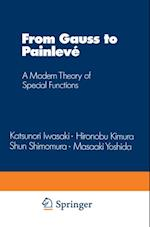 From Gauss to Painleve (Aspects of Mathematics)