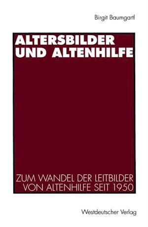 Altersbilder und Altenhilfe af Birgit Baumgartl