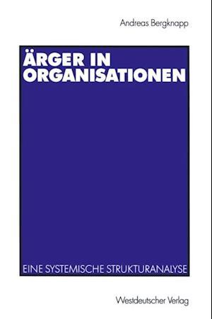 Arger in Organisationen af Andreas Bergknapp