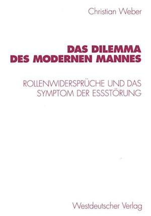 Das Dilemma des modernen Mannes af Christian Weber