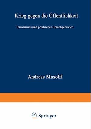 Krieg gegen die Offentlichkeit af Andreas Musolff