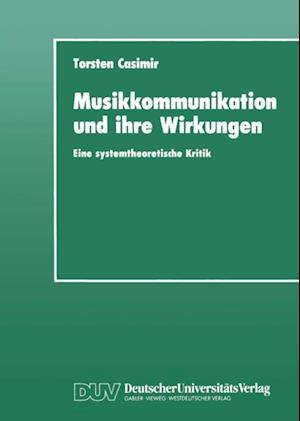 Musikkommunikation und ihre Wirkungen af Torsten Casimir