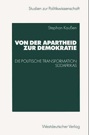 Von der Apartheid zur Demokratie af Stephan Kauen