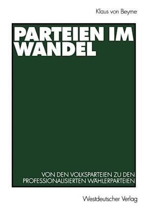 Parteien im Wandel af Klaus Von Beyme