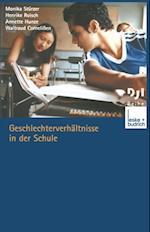 Geschlechterverhaltnisse in der Schule af Monika Sturzer, Annette Hunze, Henrike Roisch