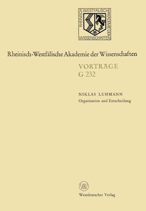 Organisation und Entscheidung af Niklas Luhmann