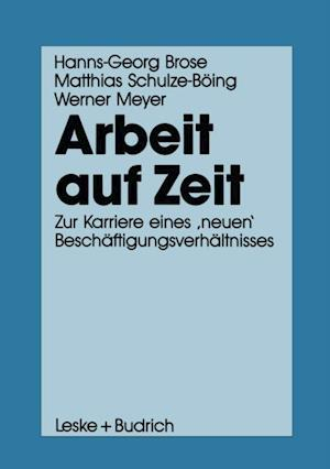 Arbeit auf Zeit af Hanns-Georg Brose, Werner Meyer, Matthias Schulze-Boing