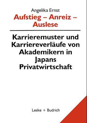 Aufstieg - Anreiz - Auslese af Angelika Ernst