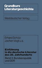Einfuhrung in die deutsche Literatur des 20. Jahrhunderts af Erhard Schutz, Jochen U. a. Vogt