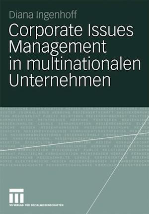 Corporate Issues Management in multinationalen Unternehmen af Diana Ingenhoff