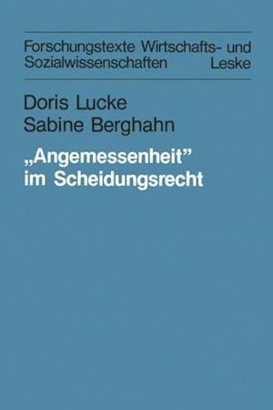 Angemessenheit' im Scheidungsrecht af Doris Lucke, Sabine Berghahn