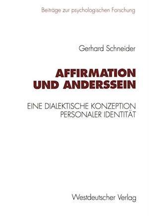 Affirmation und Anderssein af Gerhard Schneider