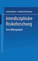 Interdisziplinare Risikoforschung af Gerhard Banse, Gotthard Bechmann