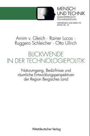 Blickwende in der Technologiepolitik af Rainer Lucas, Ruggero Schleicher-Tappeser, Otto Ullrich
