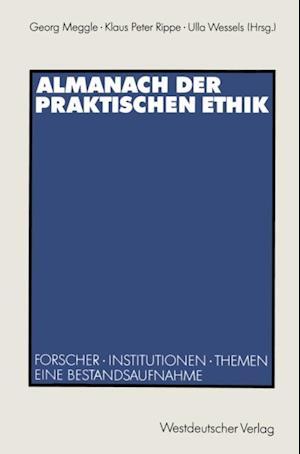 Almanach der Praktischen Ethik af Klaus Peter Rippe