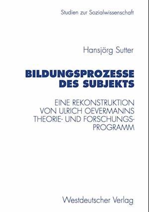 Bildungsprozesse des Subjekts af Hansjorg Sutter